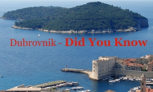 Dubrovnik – Did You Know