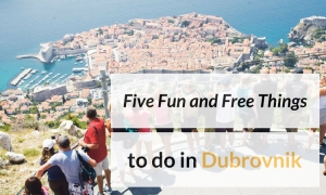 Five Fun and Free Things to do in Dubrovnik