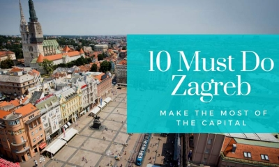 Make the most of the Croatian capital