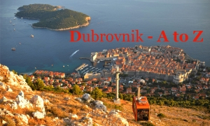 A to Z guide to Dubrovnik